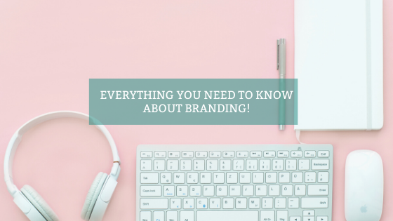 THE ULTIMATE GUIDE TO BRANDING FOR BEGINNERS